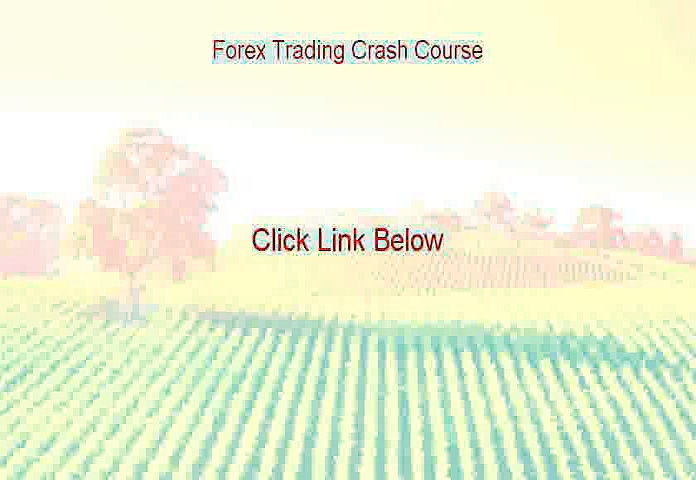 Forex Trading Crash Course PDF (Forex Trading Crash Courseforex trading crash course)
