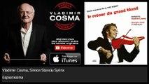 Vladimir Cosma, Simion Stanciu Syrinx - Espionissima - feat. Gheorghe Zamfir