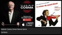 Vladimir Cosma, Simion Stanciu Syrinx - Gymkana - feat. Gheorghe Zamfir