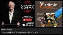 "Vladimir Cosma - Le grand rabbi - From ""Les aventures de Rabbi Jacob"""