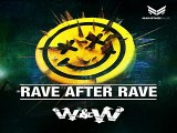 [ DOWNLOAD MP3 ] W&W - Rave After Rave (Original Mix)