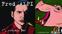 Fred Alpi - Fred Alpi - Le Fric, la Frime, la Cocaïne