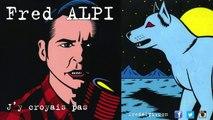 Fred Alpi - Fred Alpi - T'étais mon chien