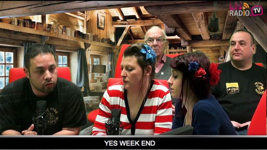 Yes week-end - samedi 21 MARS 2014