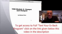 ►Text Your Ex Back ◄ Module 2   What Went Wrong  HowTo Get Your Ex Back