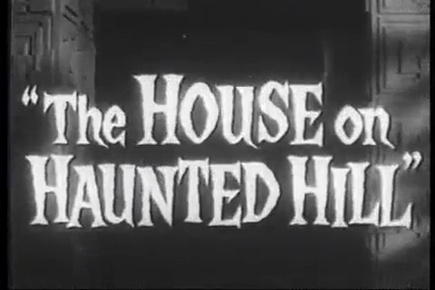 Vincent Price – House On Haunted Hill – Trailer