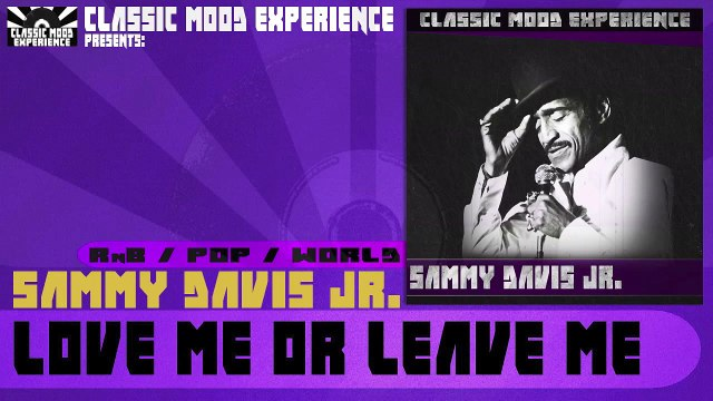 Sammy Davis Jr. - Love Me or Leave Me (1955)