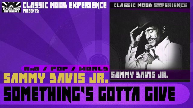 Sammy Davis Jr. - Something's Gotta Give (1955)