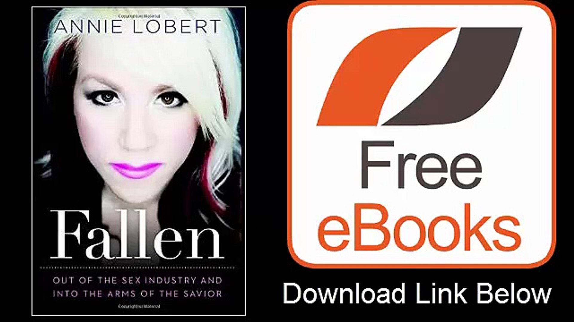 Fallen Out of the Sex Industry & Into the Arms of the Savior by Annie Lobert Download ePub