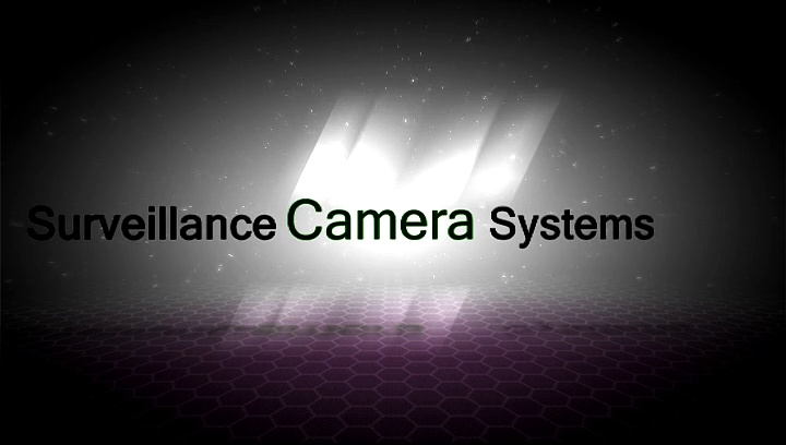 Surveillance Camera Systems. Information and more