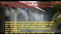 Lắp đặt hệ thống phun sương làm mát tại quận Tây hồ hà nội gọi 0943312492