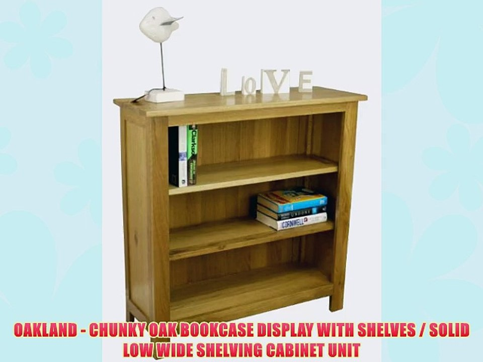 on sale c4bd7 8b750 OAKLAND - CHUNKY OAK BOOKCASE DISPLAY WITH SHELVES / SOLID LOW WIDE  SHELVING CABINET UNIT