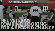 NFL veteran combine: Looking for a second chance