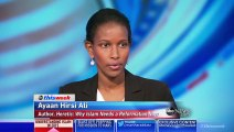 Does Islam Have a Violent Extremism Problem? Former Muslim Ayaan Hirsi Ali Answers