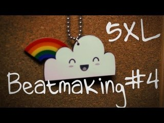 5xL Beatmaking #4 - Dreams
