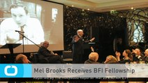 Mel Brooks Receives BFI Fellowship