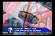 Colegio de Médicos dice estar atado de manos para ejercer mayor control a agremiados