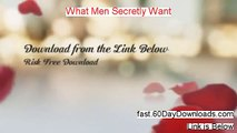 What Men Secretly Want 2013, can it work (and free review)