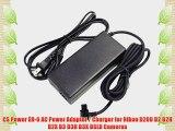 CS Power EH-6 AC Power Adapter / Charger for Nikon D200 D2 D2H D2X D3 D3H D3X DSLR Cameras