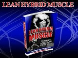 Lean Hybrid Muscle - Best Guide to Build Muscle and Burn Fast Naturally