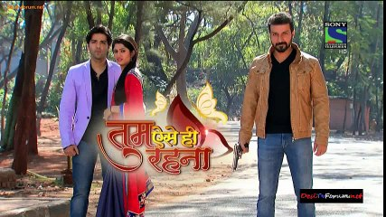 Tum Aise Hi Rehna 24 March 2015 Full Episode HD Part 2