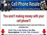 Cell Phone Resale Review & Bonus WATCH FIRST Bonus + Discount