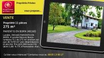 A vendre - propriété - PARENTIS EN BORN (40160) - 11 pièces - 275m²