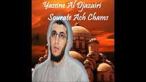 Sourate Ach Chams (91) Yassine Al Djazairi