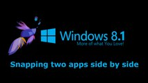 Windows 8.1 : Snapping two apps side by side