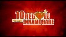 Video 10 Regole per fare innamorare (2012)
