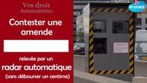 Droits Automobilistes - Contester une amende relevée par un radar automatique (sans débourser un centime)