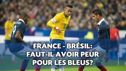 France - Brésil: Faut-il avoir peur pour les bleus?