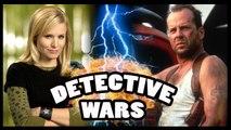VERONICA MARS vs. JOHN MCCLANE - Detective Wars