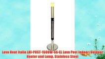 Lava Heat Italia LHI-POST-1500W-SS-EL Lava Post Indoor/Outdoor Heater and Lamp Stainless Steel