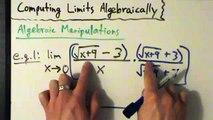 Calculus I - Limits - Finding Limits Algebraically - Algebraic Manipulations