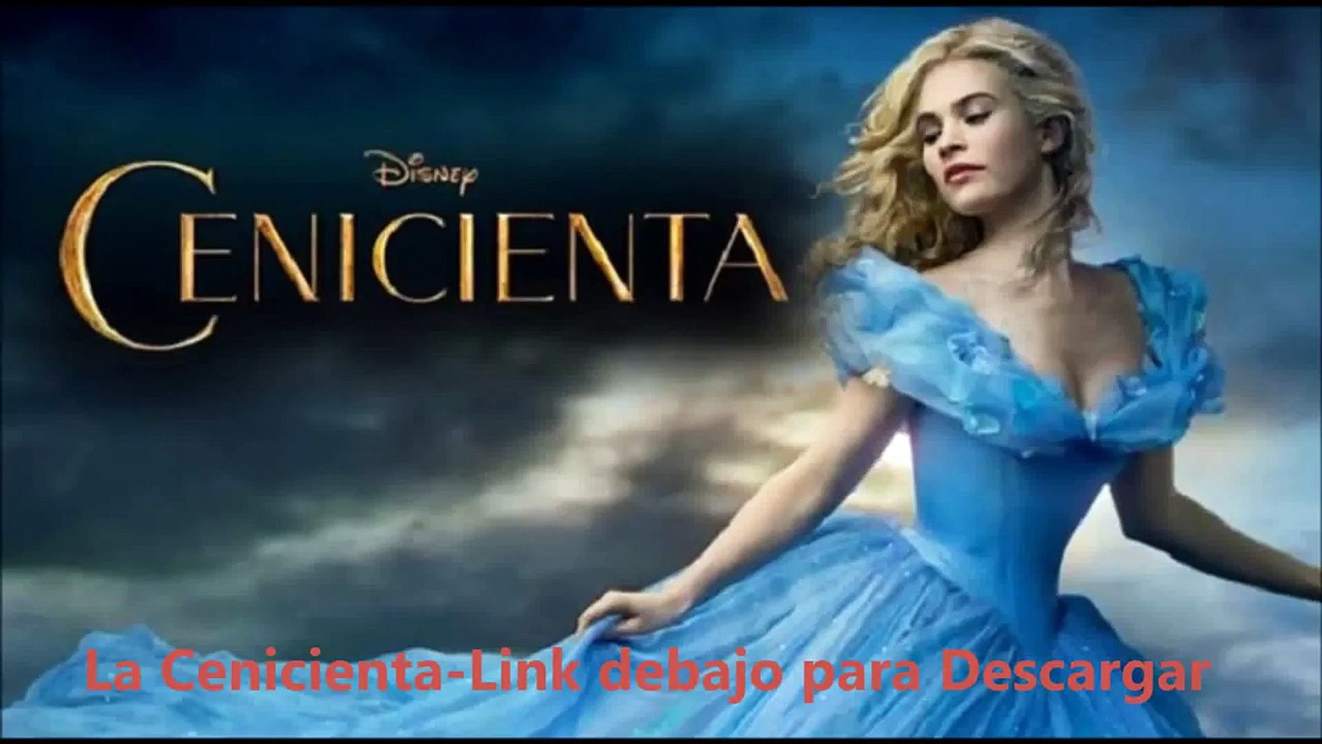 La Cenicienta 2015 Pelicula Completa Vídeo Dailymotion