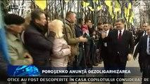 """Poroşenko anunţă dezoligarhizarea. Ucraina are nevoie de o """"dezoligarhizare""""! Declaraţia a fost făcută de preşedintele ucrainean, Petro Poroşenko, care a declarat că nu-i va mai lăsa pe oligarhi """"să semene haos"""" în ţară."""