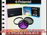 Polaroid Optics 3 Piece Filter Set (UV CPL FLD) For The Canon Digital EOS Rebel T3 T3i T1i