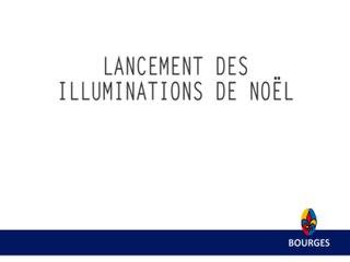noel blanc bourges 2018 Bourges WebTV   Web TV | Lancement des Illuminations de Noël   11/2014 noel blanc bourges 2018