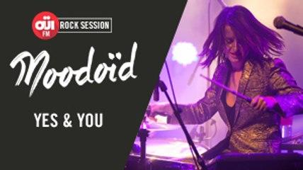 Moodoïd - Yes & You