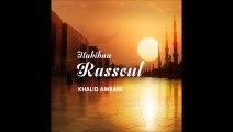 Mowal + Allah ya Mawlana (4) - Habibna Rassoul