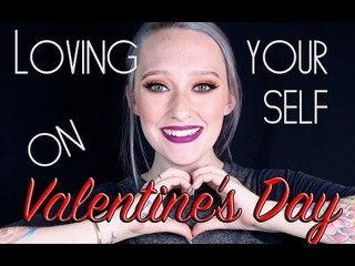 Loving Yourself On Valentine's Day
