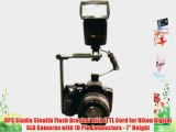 RPS Studio Stealth Flash Bracket with iTTL Cord for Nikon Digital SLR Cameras with 10 Pin Connectors