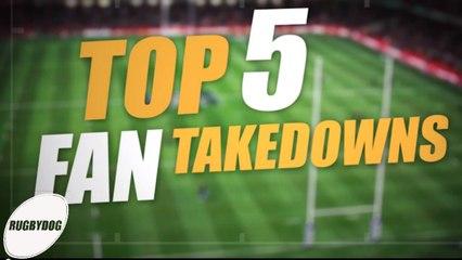 TOP 5 FAN TAKEDOWNS