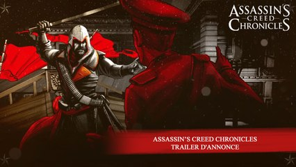 Assassin's Creed Chronicles - Trailer d'annonce [FR]