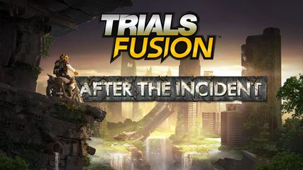 Trials Fusion - DLC#6 : After the incident [FR]