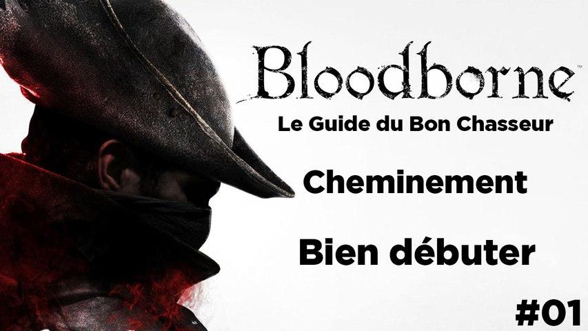 Bloodborne - Partir à la chasse, sans perdre sa classe