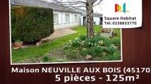 A vendre - Maison/villa - NEUVILLE AUX BOIS (45170) - 5 pièces - 125m²