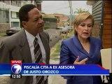 Fiscalía citó a ex asesora de Justo Orozco en investigación por peculado