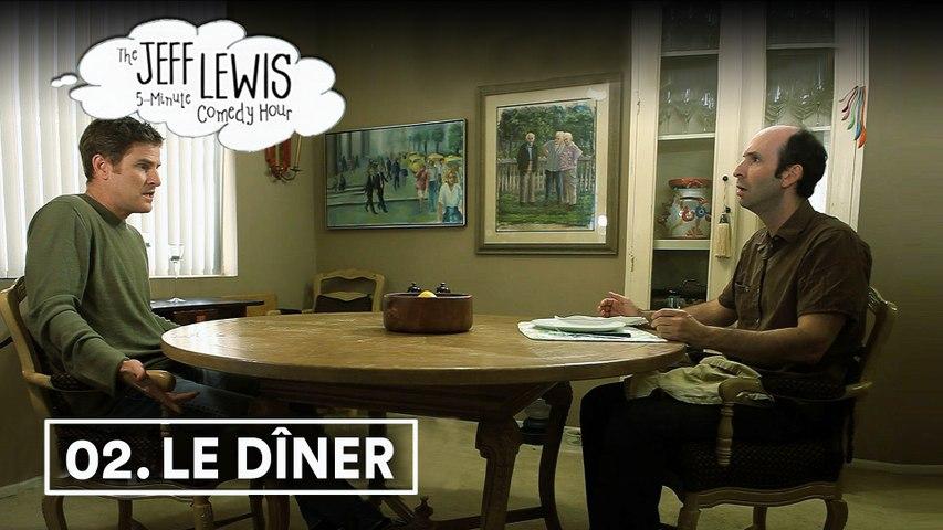 LE DÎNER - The Jeff Lewis Comedy Hour 1x02 _ VOST